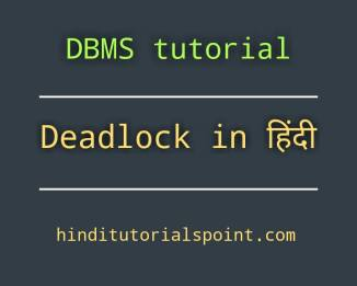 deadlock-in-dbms-in-hindi, deadlock detection in hindi, method for handling deadlock in hindi, deadlock detection and recovery in hindi, deadlock detection in dbms in hindi, method for handling deadlock in dbms in hindi, recovery from deadlock in dbms in hindi, deadlock detection in dbms in hindi, bankers algorithm in dbms in hindi,