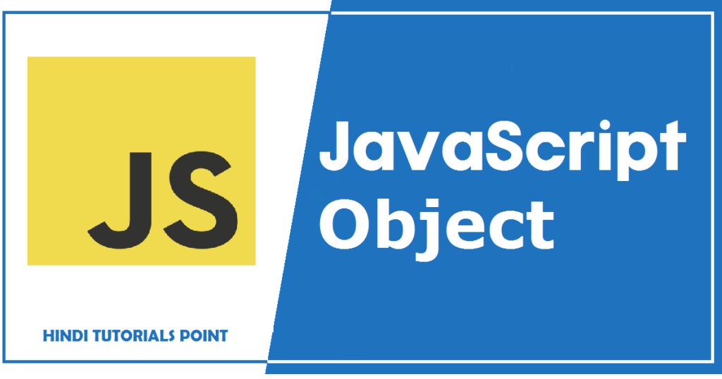 Objects in JavaScript in Hindi