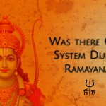 Was there caste system in Hinduism during Ramayana?