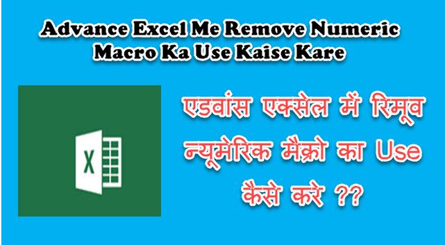 Remove Numeric Macro