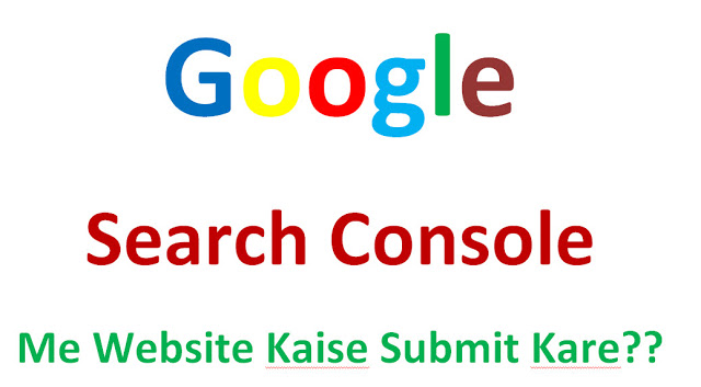 Google-search-console-me-website-kaise-submit-kare