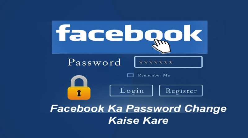 Facebook Ka Password Change Kaise Kare