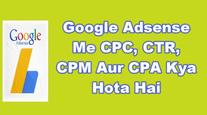 CPC, CTR, CPM Aur CPA Kya Hota Hai