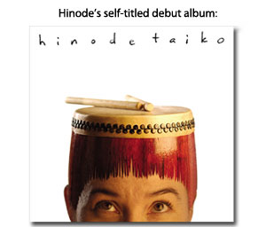 Hinode Taiko's debut Self-titled Album