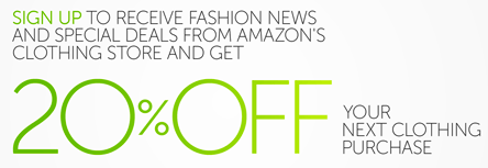 09bdaf392 Even sweeter, whenever you head on over and sign up to receive fashion news  and special deals from Amazon's Clothing store, you'll score a 20% off  promo ...