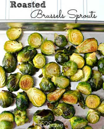 Roasted Brussels Sprouts Recipe Hip2Save