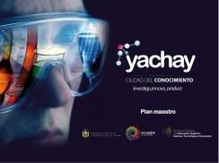 Yachay, ciudad de la innovación que construye Ecuador