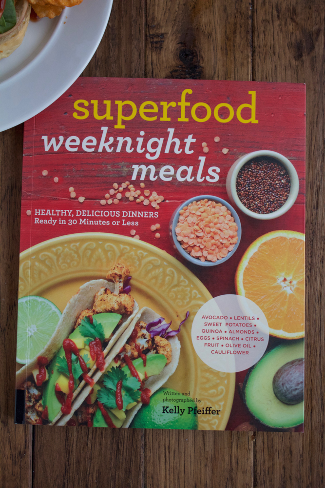 Superfood Weeknight Meals! Healthy, delicious dinners ready in 30 minutes or less!