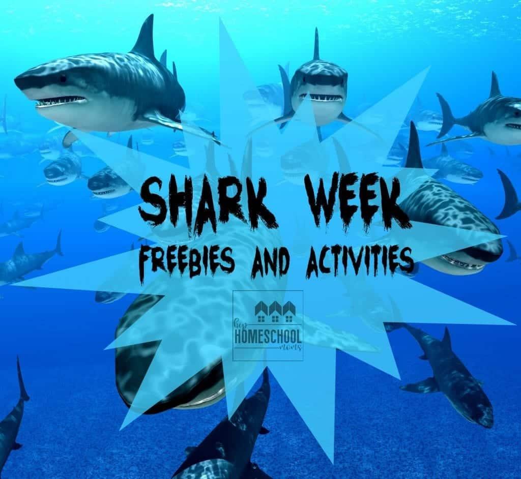 Shark Week Freebies And Activities For Kids