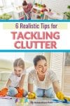 Unfortunately clutter is an ongoing part of life...and it can get overwhelming! Here are 6 tips to help you tackle clutter in a realistic and doable way.