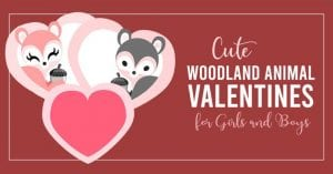OPC Cute Woodland Animal Valentines for Girls and Boys FB 1000x523 1