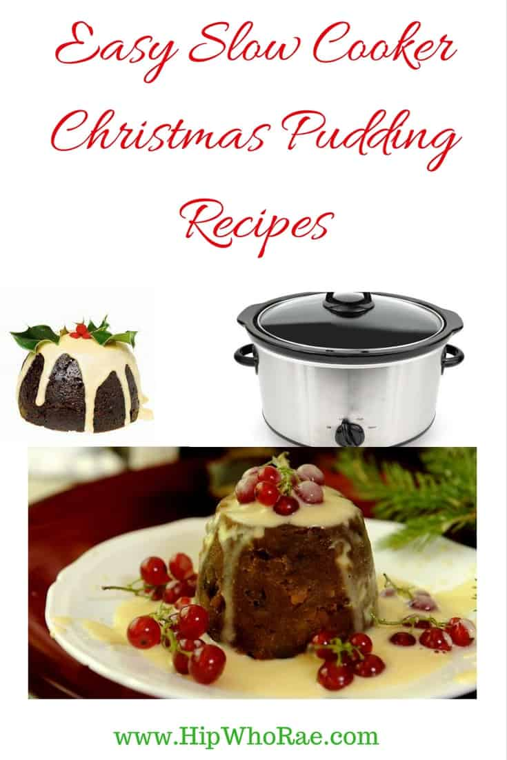 6 Easy Slow Cooker Christmas Pudding Recipes - Hip Hoo-Rae