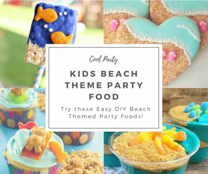 Kids Beach theme party food