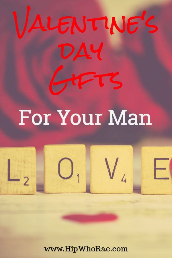 Manly Gifts For Your Man On Valentines Day Hip Hoo Rae