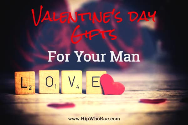 Manly Gifts For Your Man On Valentine S Day Hip Hoo Rae