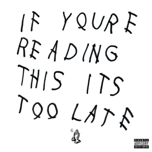 Drake 'If You're Reading This It's Too Late' First Week