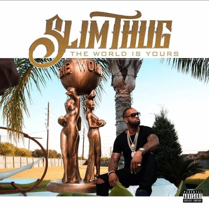 Slim Thug - The World Is Yours Album (Zip Download)