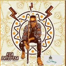 Ntate Stunna – Kea Patlotsa Ft Phephela Mp3 Download Fakaza