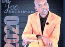 Dr Joe Shirimani – Ayi Vuyi Gaza Mp3 Download Fakaza