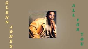 Download Mp3 Glenn Jones - All for You Mp4 Video Song & Lyrics