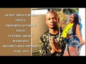 Prince Benza Tshifhinga ft Makhadzi Mp3 Download Fakaza
