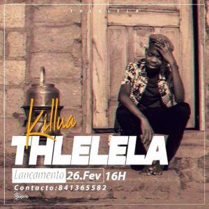 Killua - Tlhelela Mp3 Download | 2021 songs