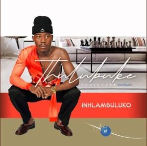 Thulubuke - Ngiyintombi 2021 Mp3 Download Fakaza