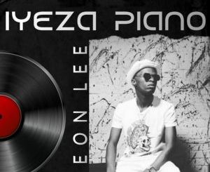 Leon Lee 2021 Songs & Album Mp3 Download Fakaza
