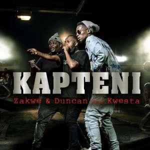 Zakwe & Duncan ft Kwesta – Kapteni Mp3 Download Fakaza
