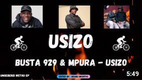 Busta 929 ft Mpura Usizo Mp3 Download Fakaza