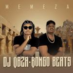 DJ Obza & Bongo Beats – Memeza Mp3 Download Fakaza