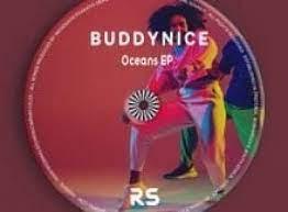 EP: Buddynice – Oceans Mp3 Download Fakaza