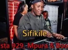 Busta 929 – Sifikile ft. Boohle & Mpura Mp3 Download Fakaza