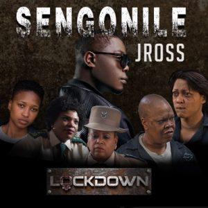 JRoss Sengonile Mp3 Download Fakaza gqom Lockdown