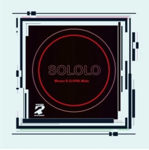 Sololo – Moses ft. Griffith Malo Mp3 Download Fakaza