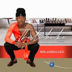 Thulubuke – Ngintombi Nto Mp3 Download Fakaza