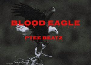 Ptee Beatz - Blood Eagle Mp3 Download Fakaza