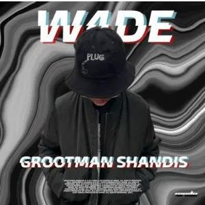 W4DE - Grootman Shandis Mp3 Download Fakaza