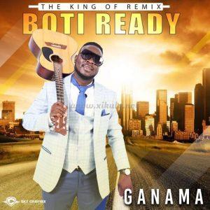 Boti Ready – Ganama Mp3 Download Fakaza