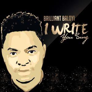 Brilliant Baloyi – I Write You Sing (Live) Album Mp3 Download Fakaza