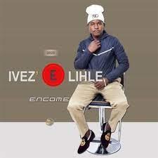 Ivez'elihle – Omalunde Mp3 Download Fakaza