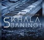 Mashaya & Thami Wengoma – Sikhala sibaningi Mp3 Download Fakaza