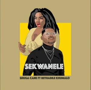 Shuga Cane – Sekwanele Ft. Rethabile Khumalo Mp3 Download