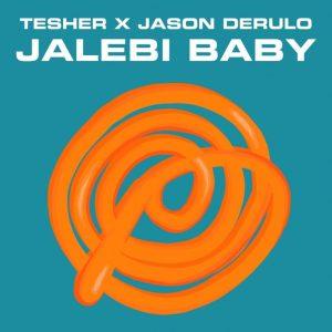 Tesher - Jalebi Baby (Remix) ft Jason Derulo Mp3 Download 2021