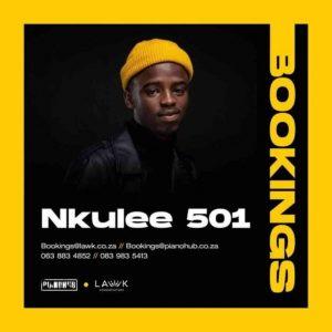 Nkulee 501 – Uyalalela Dub Mix Mp3 Download Fakaza