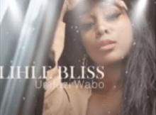 Lihle Bliss - Umfazi Wabo (Amapiano) Mp3 Download Fakaza
