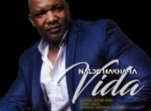 Naldo Mahara – Life Mp3 Download Fakaza