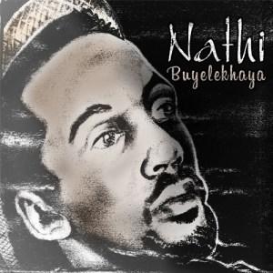 Nathi – Nomvula Mp3 Download Fakaza