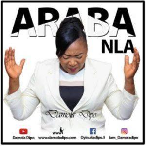 Damola Dipo – Araba Nla Mp3 Download Fakaza