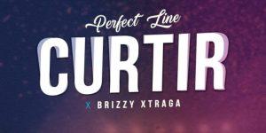 Perfect Line ft Brizzy Xtraga – Curtir Mp3 Download Fakaza